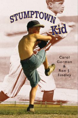 Stumptown Kid By Gorman, Carol/ Findley, Ron J.