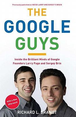 The Google Guys By Brandt, Richard L.