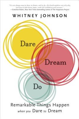 Dare, Dream, Do By Johnson, Whitney L.